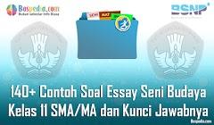 Lengkap - 140+ Contoh Soal Essay Seni Budaya Kelas 11 SMA/MA dan Kunci Jawabnya Terbaru