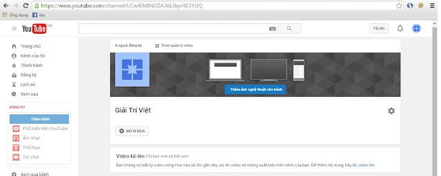 Hướng Dẫn Tạo Kênh YouTube Kiếm Tiến Google Adsense