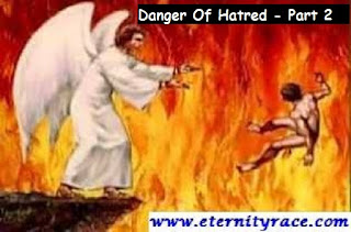 The Danger Of Hatred In Life Of Christian