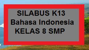 Silabus K13 Bahasa Indonesia Kelas 8 Smp Revisi Terbaru Kherysuryawan Id