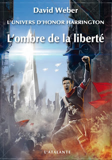 L'ombre de la liberté - L'Univers d'Honor Harrington, T05 de David Weber