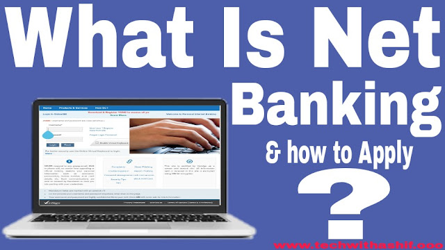 What is Net Banking & How to Apply?