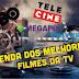 PROGRAMAÇÃO DE FILMES DESTA SEGUNDA FEIRA - 17/07/2017
