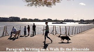 A Walk By the Riverside