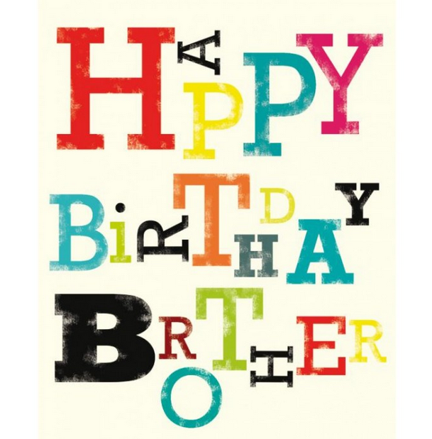Birthday Wishes For Brother : Happy Birthday Brother