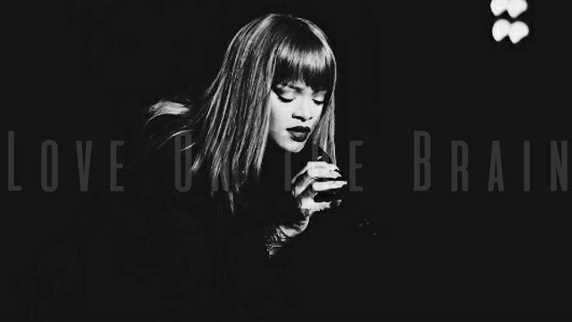 Lyrics Of Rihanna - Love On The Brain
