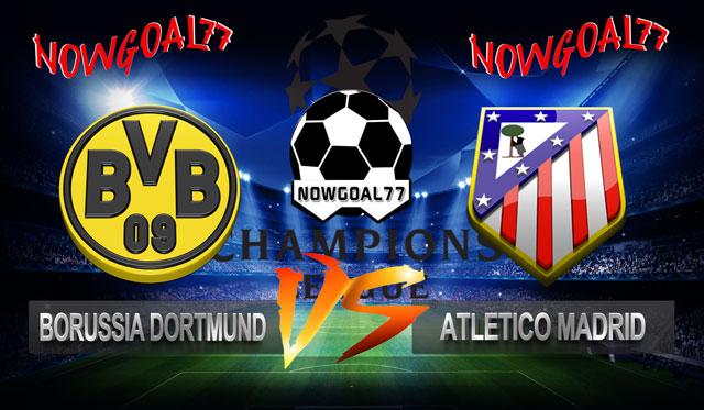 Prediksi Dortmund VS Atletico Madrid 25 Oktober 2018 - Now Goal
