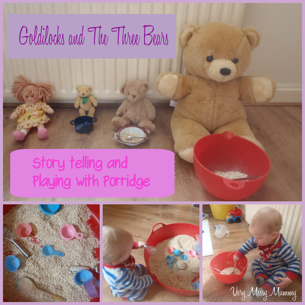 Very Messy Mummy Goldilocks And The Three Bears