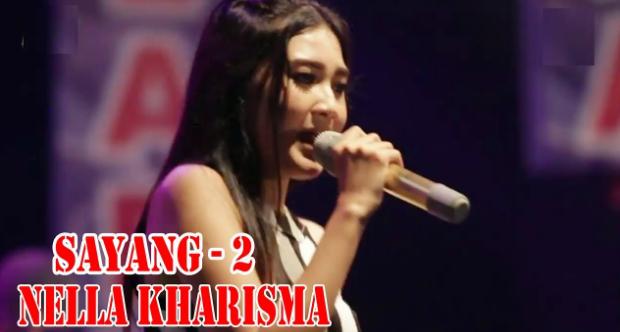 Download Lagu Nella Kharisma - Sayang 2 Mp3 (4.45MB) Dangdut Koplo Paling Ngetop 2018,Nella Kharisma, Dangdut Koplo, 2018