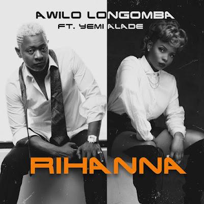 "PHOTOS: Awilo Longomba – ""Rihanna"" ft. Yemi Alade"