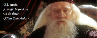 """Ah music. A magic beyond all we do here."" - Albus Dumbledore"