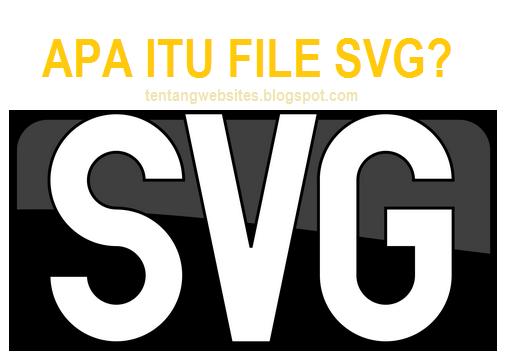 File SVG adalah?