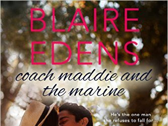 Happy Release Day! Coach Maddie and the Marine by Blaire Edens now available!