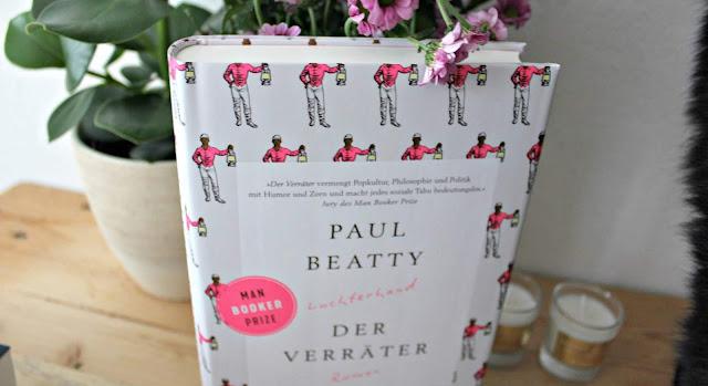[Anzeige/Rezension] Der Verräter - Paul Beatty