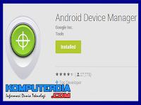 Fungsi utama google android device manager di smartphone