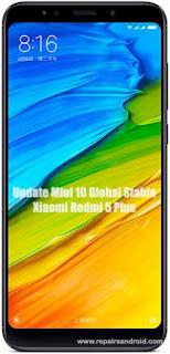 Cara Update Xiaomi Redmi 5 Plus Ke Miui 10 Global Stable Rom