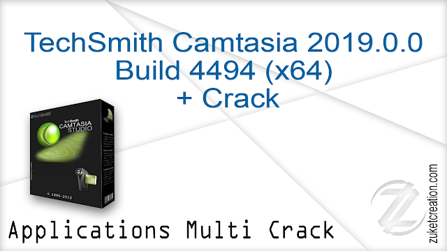 TechSmith Camtasia 2019.0.0 Build 4494 (x64) + Crack |  476 MB