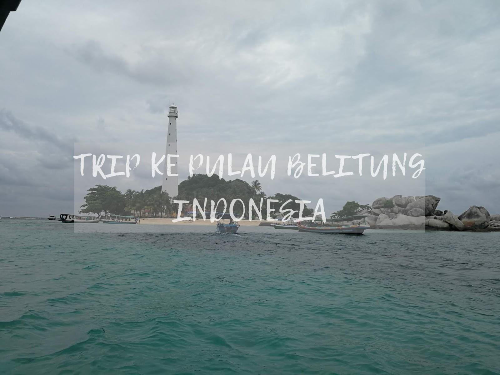 PULAU BELITUNG INDONESIA
