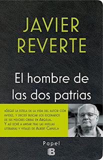 """""""El hombre de las dos patrias"""" - Javier Reverte"""