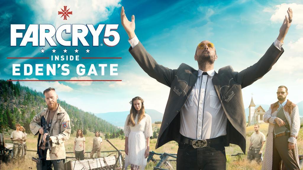Far Cry 5 Inside Eden's Gate