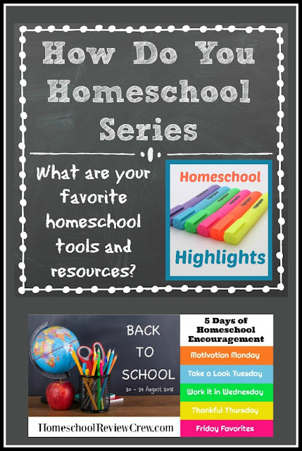 What Are Your Favorite Homeschool Tools and Resources? (with some Homeschool Highlights) - part of the 5 Days of Homeschool Encouragement blog hop on Homeschool Coffee Break @ kympossibleblog.blogspot.com