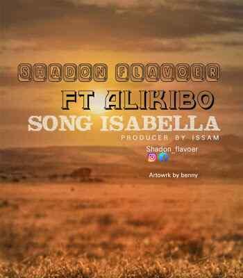 Download Mp3 | Shadon Flavour ft Alikibo - Isabella