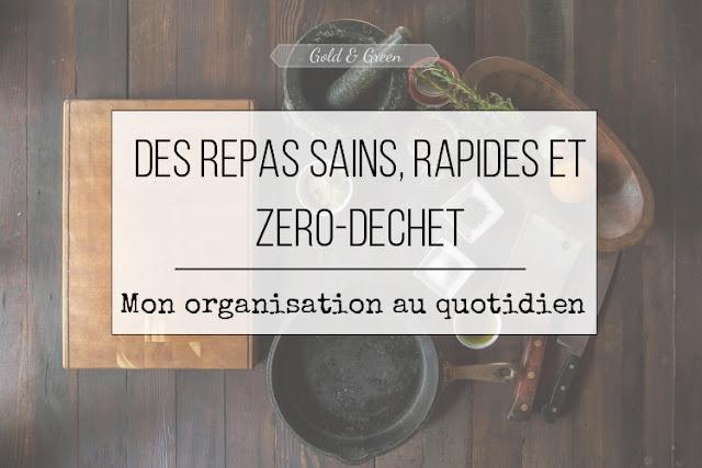 goldandgreen-repas-sains-rapide-zero-dechet-organisation