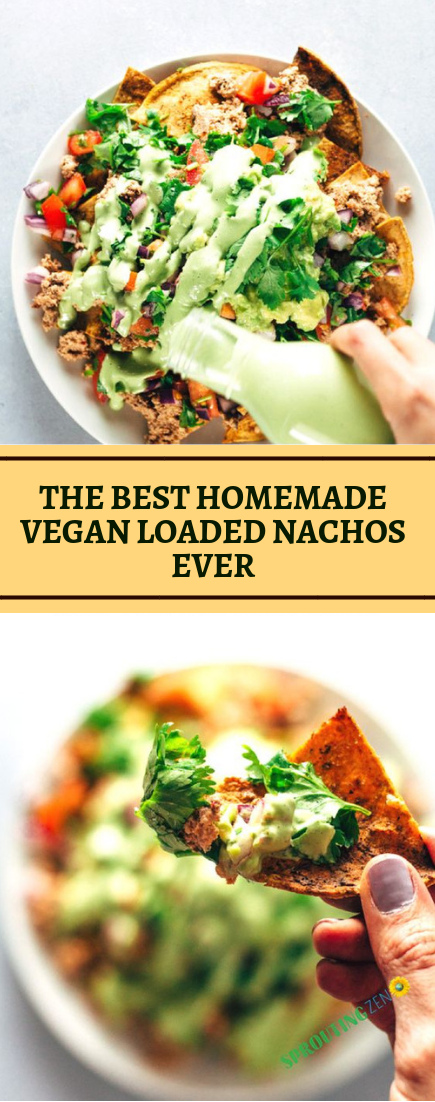 THE BEST HOMEMADE VEGAN LOADED NACHOS EVER #vegetarian #recipe