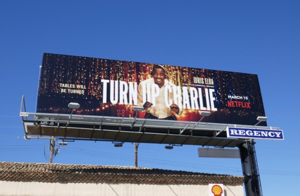 Turn Up Charlie series premiere billboard