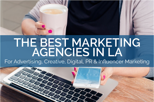 Selecting the best Digital Marketing Agency in Los Angeles for Internet Marketing Services for your Business
