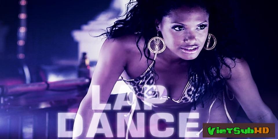 Phim Vũ Điệu Khiêu Gợi VietSub HD | Lap Dance 2014