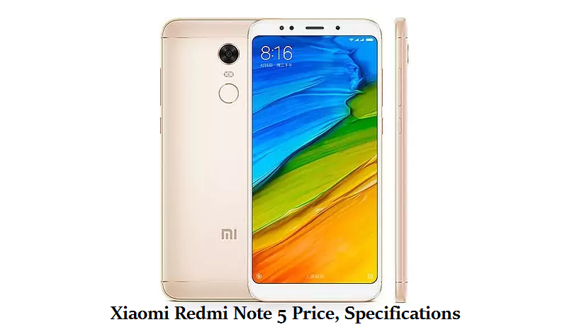 Xiaomi Redmi Note 5 Price, Specifications