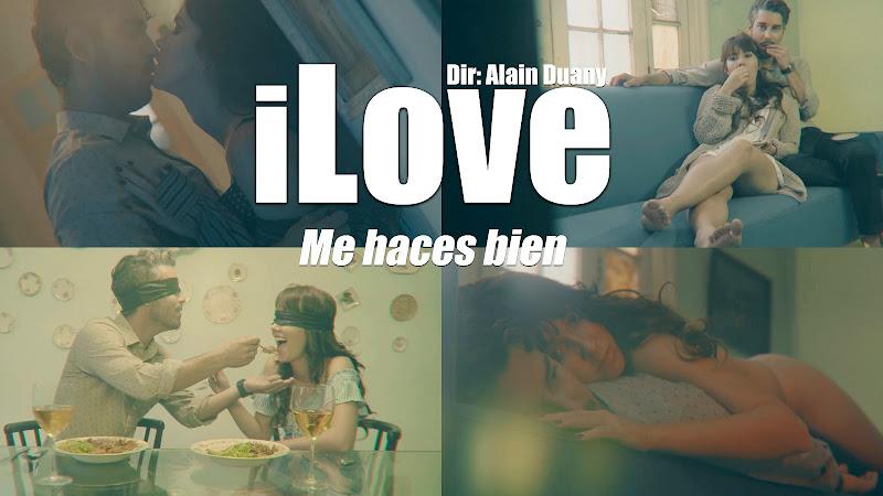 iLove - ¨Me haces bien¨ - Videoclip - Dirección: Alain Duany. Portal del Vídeo Clip Cubano
