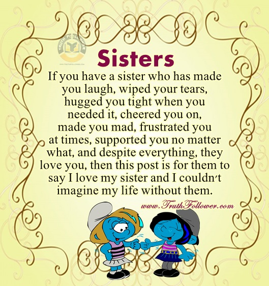 I Love My Sister Picture Quotes: My Sister