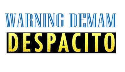 WARNING DEMAM DESPACITO