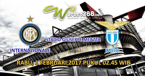 Agen AFB88 Online Terpercaya - Prediksi Pertandingan Coppa Italia Internazionale vs Lazio 1 Februari 2017
