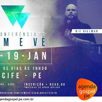 Conferência Vem e Vê em Recife/PE - 15 à 19 de Janeiro de 2018