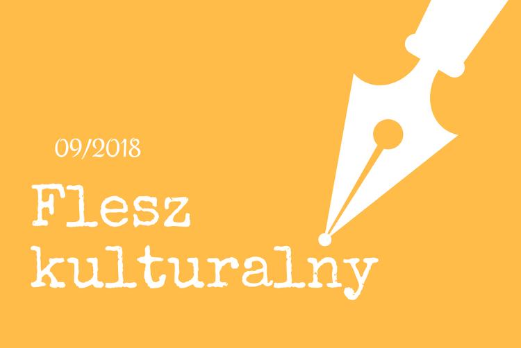 Flesz Kulturalny 09/2018