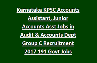 Karnataka KPSC Accounts Assistant, Junior Accounts Asst Jobs in Audit & Accounts Department Group C Recruitment 2017 191 Govt Jobs Online