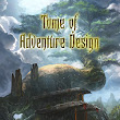 Weekend R&R: Tome of Adventure Design