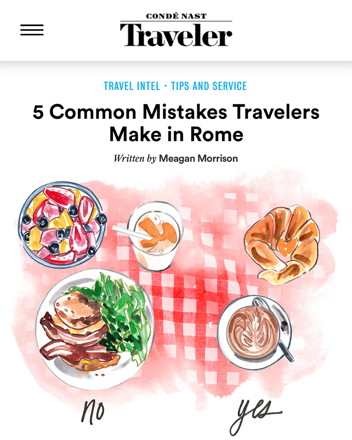 http://www.cntraveler.com/stories/2016-08-08/5-common-mistakes-travelers-make-in-rome