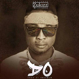 [HOT MUSIC] ZUKIZZ - DO.