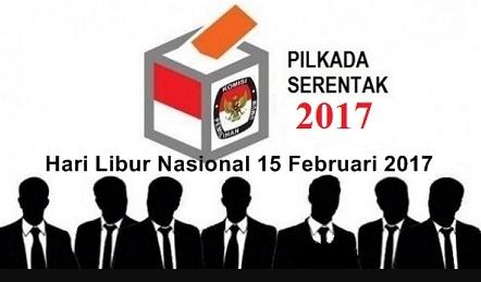 Tanggal 15 Februari 2017 Dititetapkan sebagai Hari Libur Nasional karena Adanya Pilkada Serentak 2017