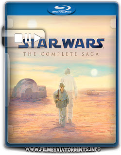 Star Wars A Saga Completa Torrent