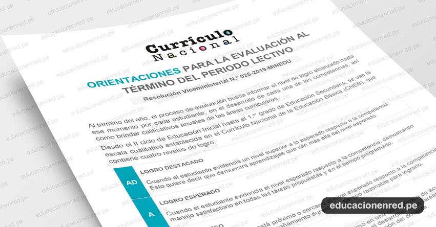 MINEDU: Orientaciones sobre la evaluación de los estudiantes al término del periodo lectivo (R. VM. N.° 025-2019-MINEDU)