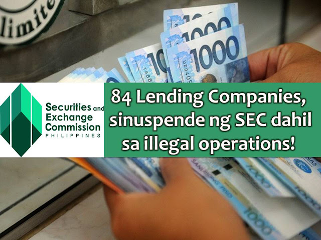 Because of illegal operations, the Securities and Exchange Commission (SEC) has suspended for 60 days the license of 84 lending companies throughout the country.  According to Inquirer report, the suspended lending companies failed to obtain a secondary license or a certificate of authority, to operate as a lending company.  The said clearances or documents are prescribed under Republic Act No. 9474 or the Lending Company Regulation Act of 2007.