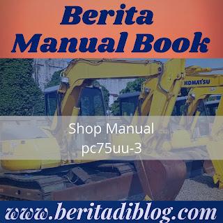 Shop Manual Komatsu Excavator PC75uu-3