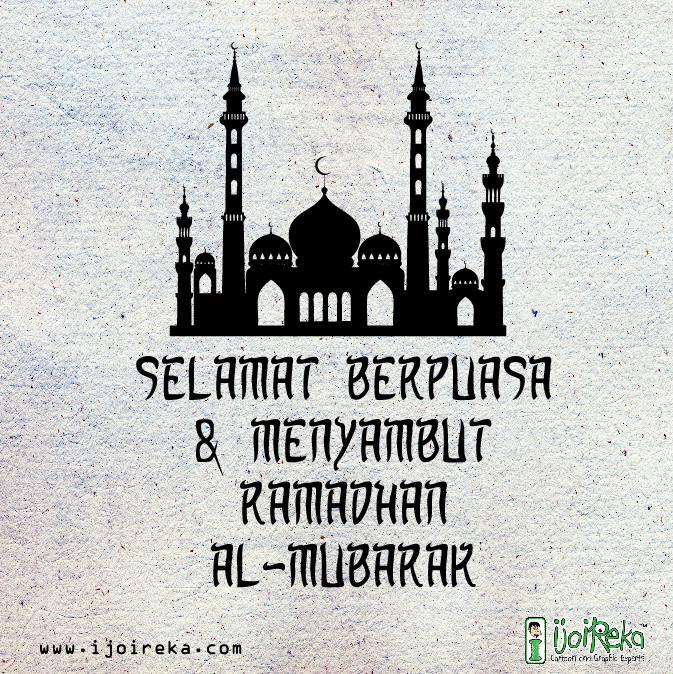 Salam Ramadhan Dan Selamat Berpuasa