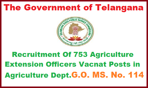753 Vacant Agriculture Extension Officer Posts in Agriculture Deportment of Telangana Recruitment Through TSPSC Public Services – AGRICULTURE & COOPERATION DEPARTMENT Recruitment– Filling up of Seven hundred and fifty three (753) vacant posts of Agriculture Extension Officer Grade-II through Direct Recruitment – Permission to the Telangana State Public Service Commission – Orders –Issued. 753-vacant-agriculture-extension-officer-posts-in-agriculture-deportment-of-telangana-recruitment-through-tspsc.
