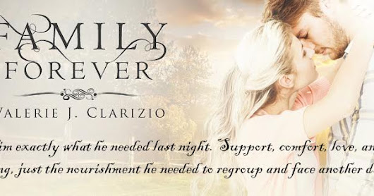 Butterflies Fluttered~ 'Family Forever' by @VClarizio A #Contemporary #Romance. Available now #RPBP